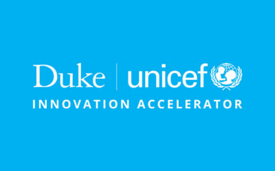 Duke and UNICEF Announce Innovation Accelerator Social Enterprises